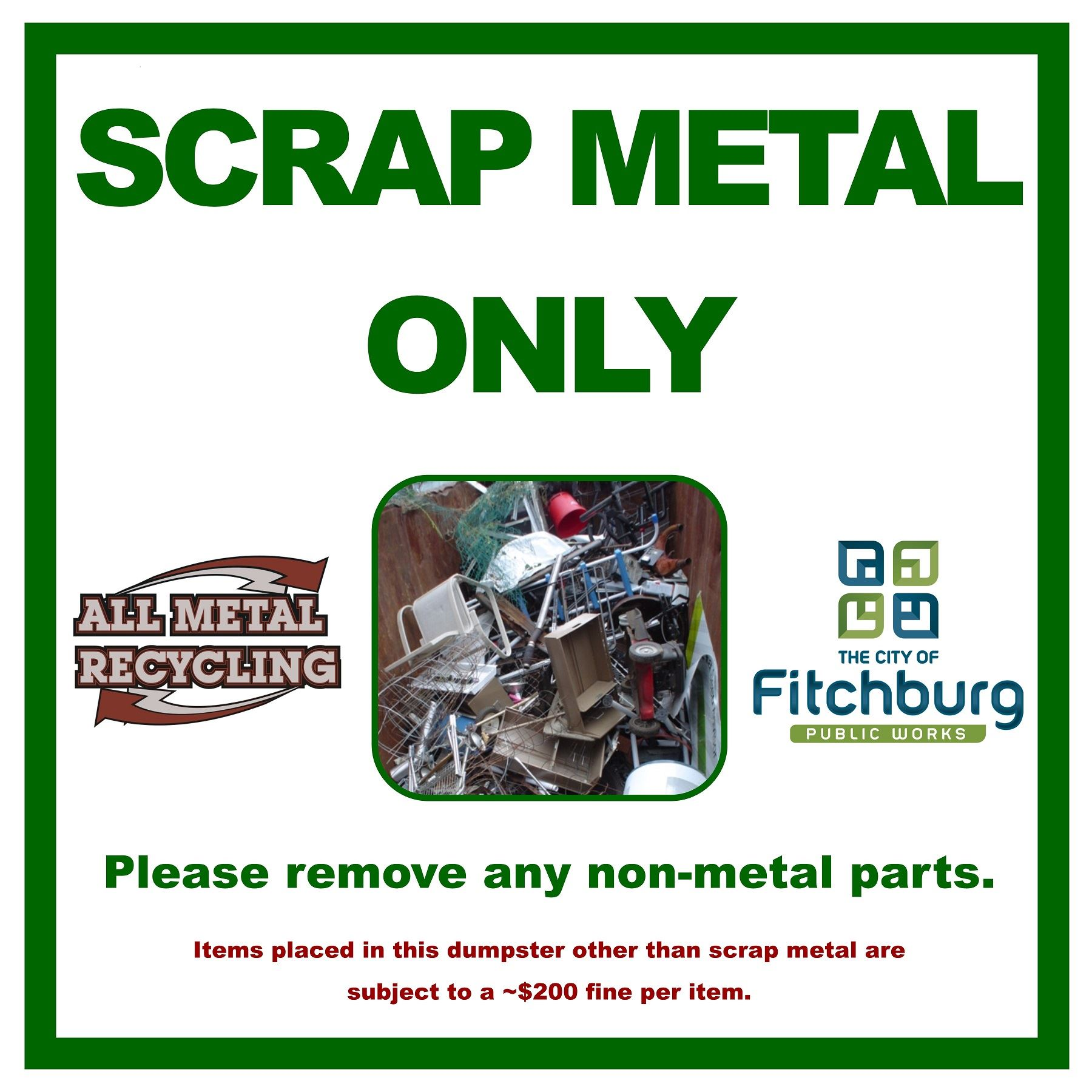 4 Scrap Metal Only Aluminum Sign 2x2 2014-12-01